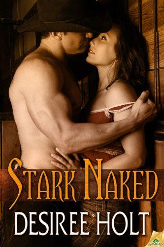 stark naked - desiree holt