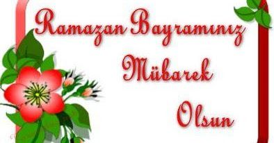 Ramazan Bayrami Mesaj Sozleri 2015 Resimli Bayrami Kutlama Sozleri Tebrik Mesajlari Yeni Facebook Guzel Sozler Ramazan Mesajlar Guzel Soz