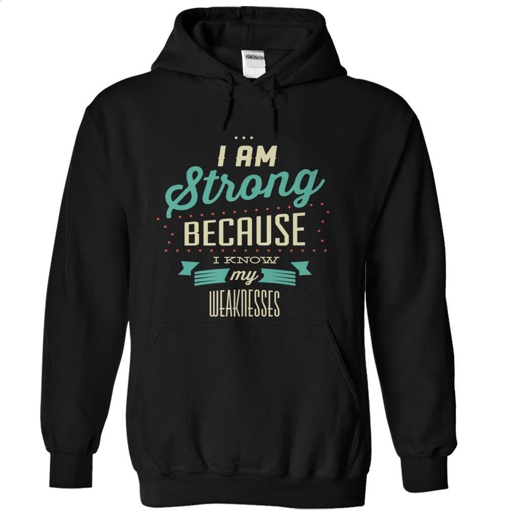 I Am Strong T Shirt, Hoodie, Sweatshirts - shirt outfit #tee #clothing