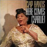 Clap Hands Here Comes Charlie [Bonus Tracks]