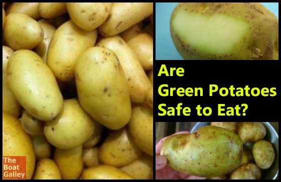 Are Green Potatoes Safe To Eat The Boat Galley Green Potatoes Potatoes Green Eating