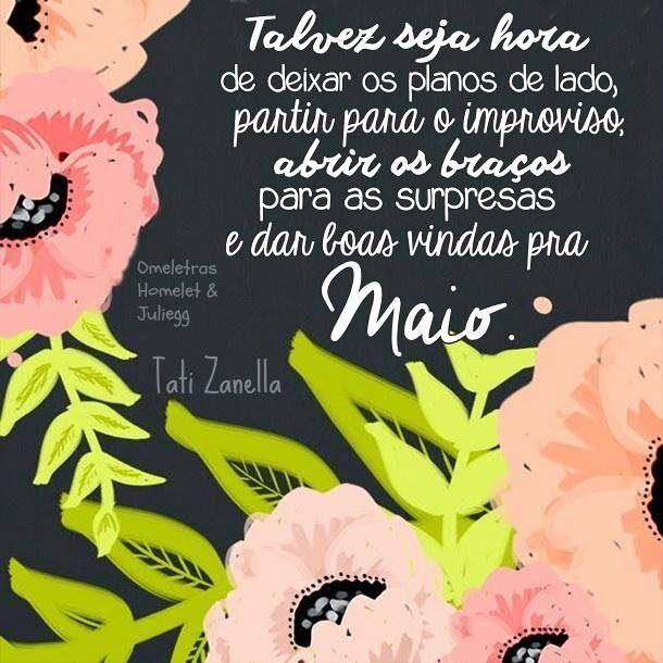 Portugues Na Tela Bem Vindo Maio Mensagem Para Hoje Citacoes