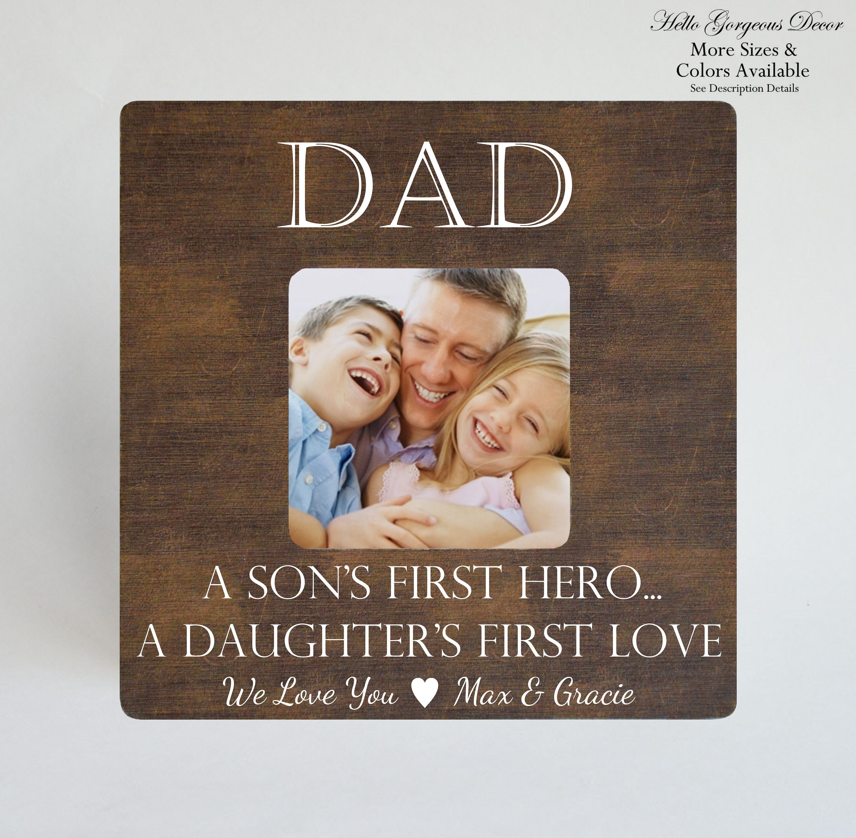 a daughter/'s first love Gift from Daughter Son A son/'s first hero Personalized Dad Picture Frame Dad Gift Father/'s Day Gift for Father
