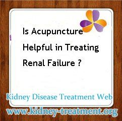 Is Acupuncture Helpful In Treating Renal Failure Acupuncture Is An Essence Part Of Traditional Chinese Medici Kidney Failure Treatment Acupuncture Kidney Disease