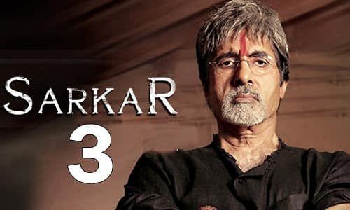 Sarkar 3 Wiki, Total Budget, Box Office Collection