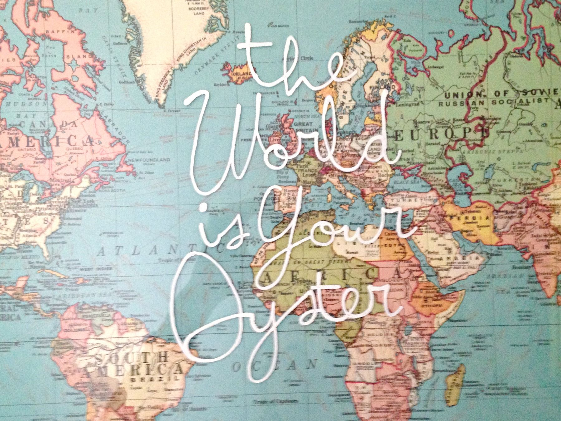 the world is your oyster world map wall