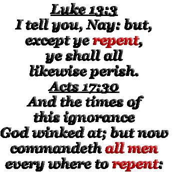 luke 13:3 | Luke 13:3 I tell you, Nay: but, except ye repent, ye ...