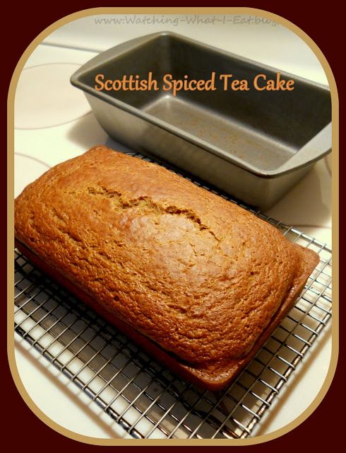 Watching What I Eat: Scottish Spiced Tea Cake ~ made with a 'Cuppa Tea' #cuppatea