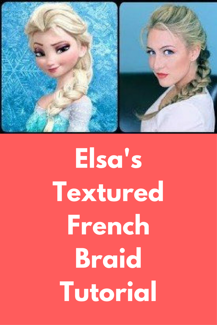 Elsaus textured french braid tutorial this hairstyle tutorial is