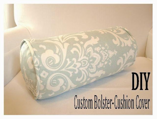 How To Sew A Custom Bolster-Cushion Cover (DIY d e s i g n ...