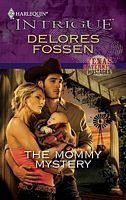 The Mommy Mystery by Delores Fossen - FictionDB