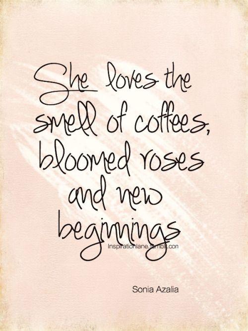 Coffee + bloomed roses + new beginnings | #realtalk | Pinterest ...