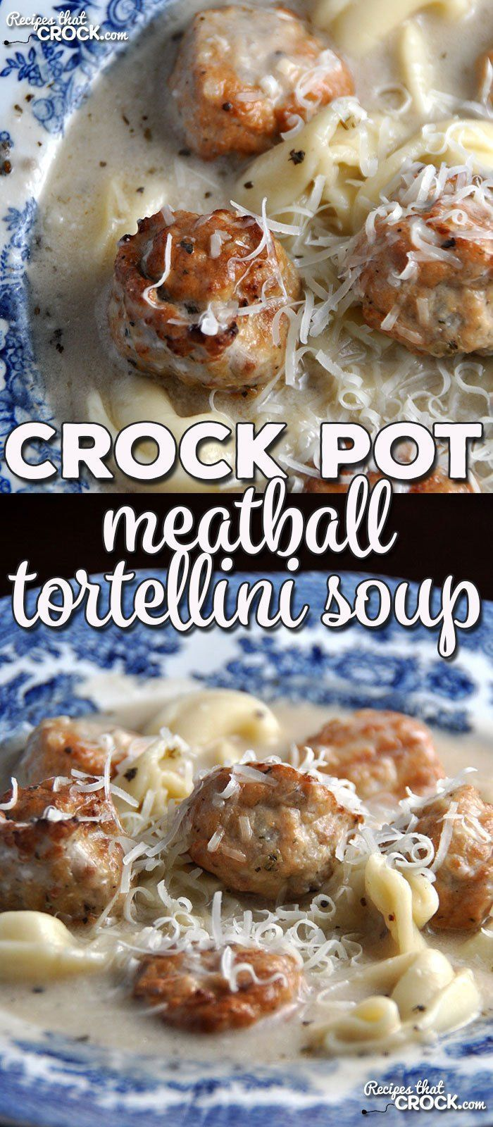 Crock Pot Meatball Tortellini Soup