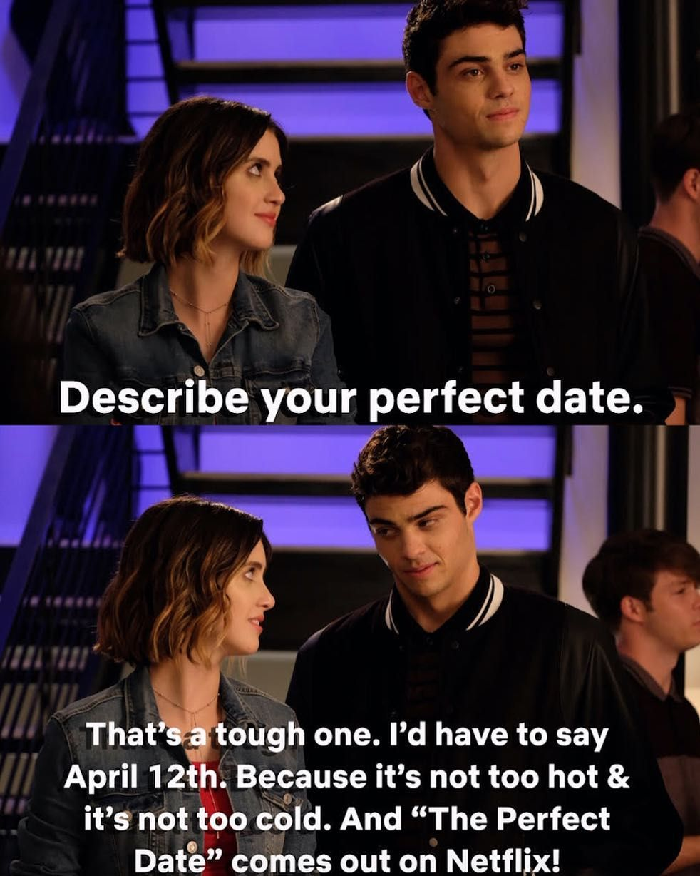 April 12th  #theperfectdate    New on netlfix, featuring