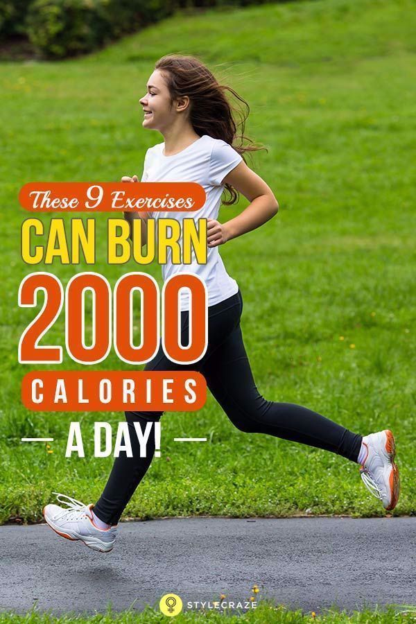 9 Best Exercises To Burn 2000 Calories A Day. Burning 2000 calories a day is easier said than done....