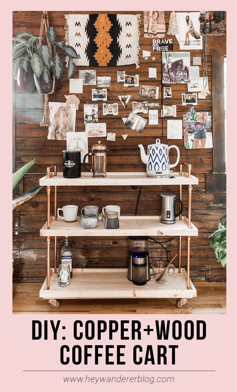 2 Hour Diy Copper And Wood Coffee Cart Coffee Carts Coffee Bar Home Diy Coffee Bar