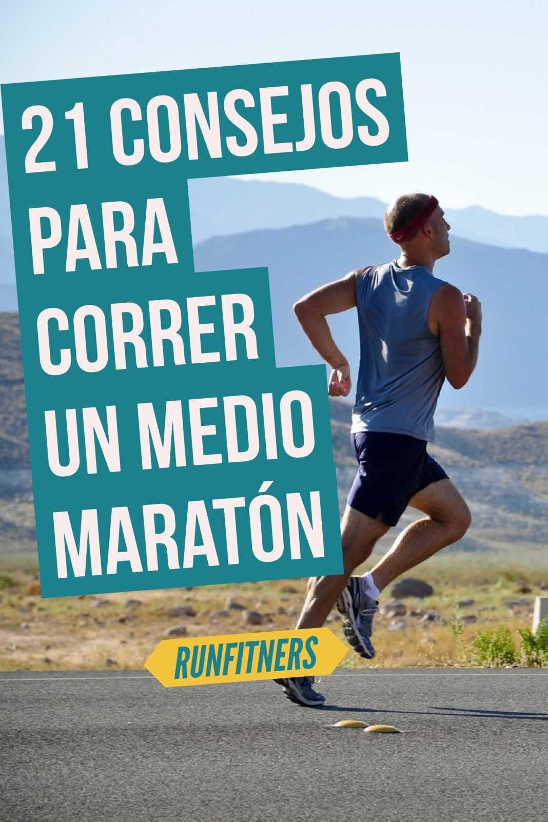 21 Tips Para Preparar Y Correr Una Media Maratón Video Running Workouts Running Fitness