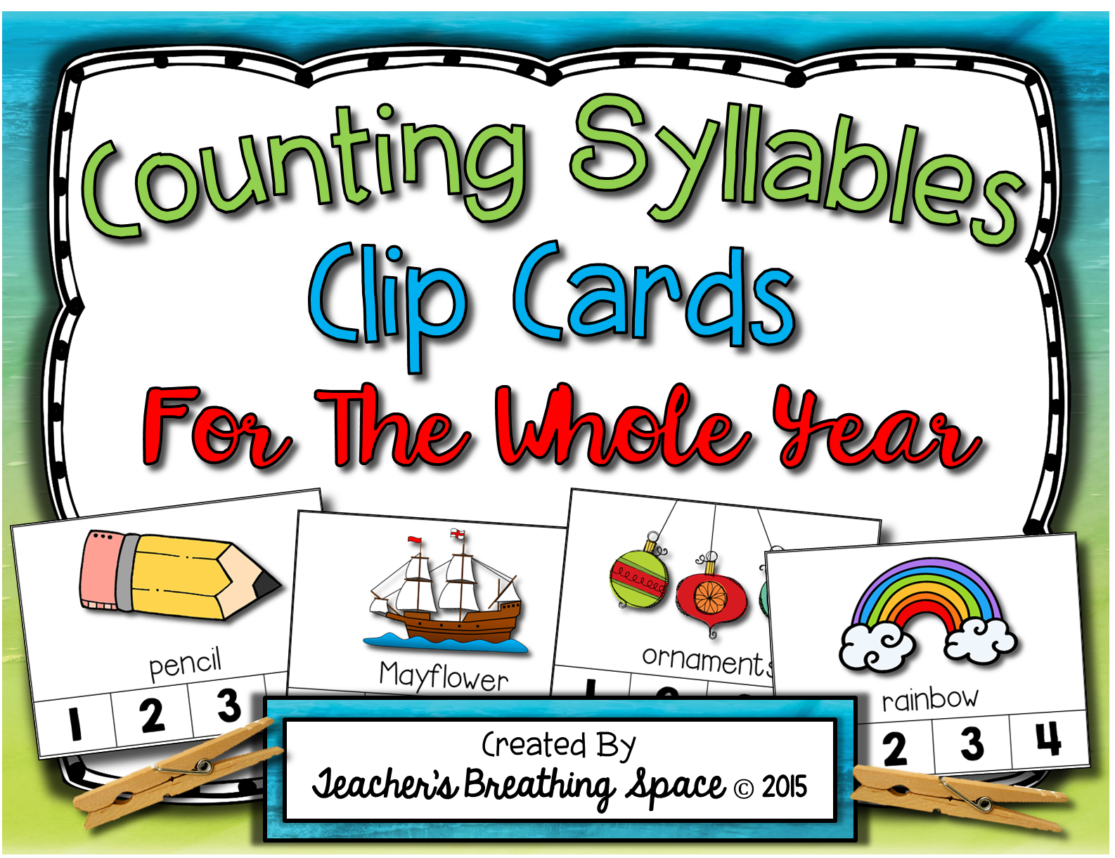 Syllable Clip Cards Monthly Syllable Counting For The