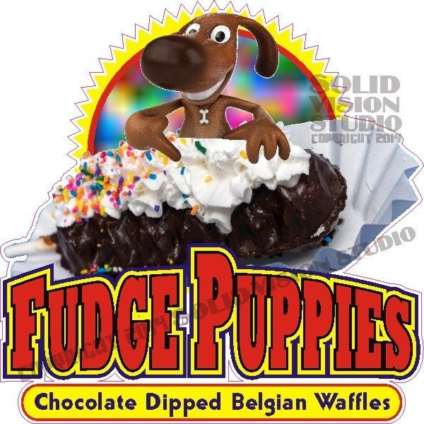 Fudge Puppies DECAL Food Truck Concession Sticker Choose Your Size