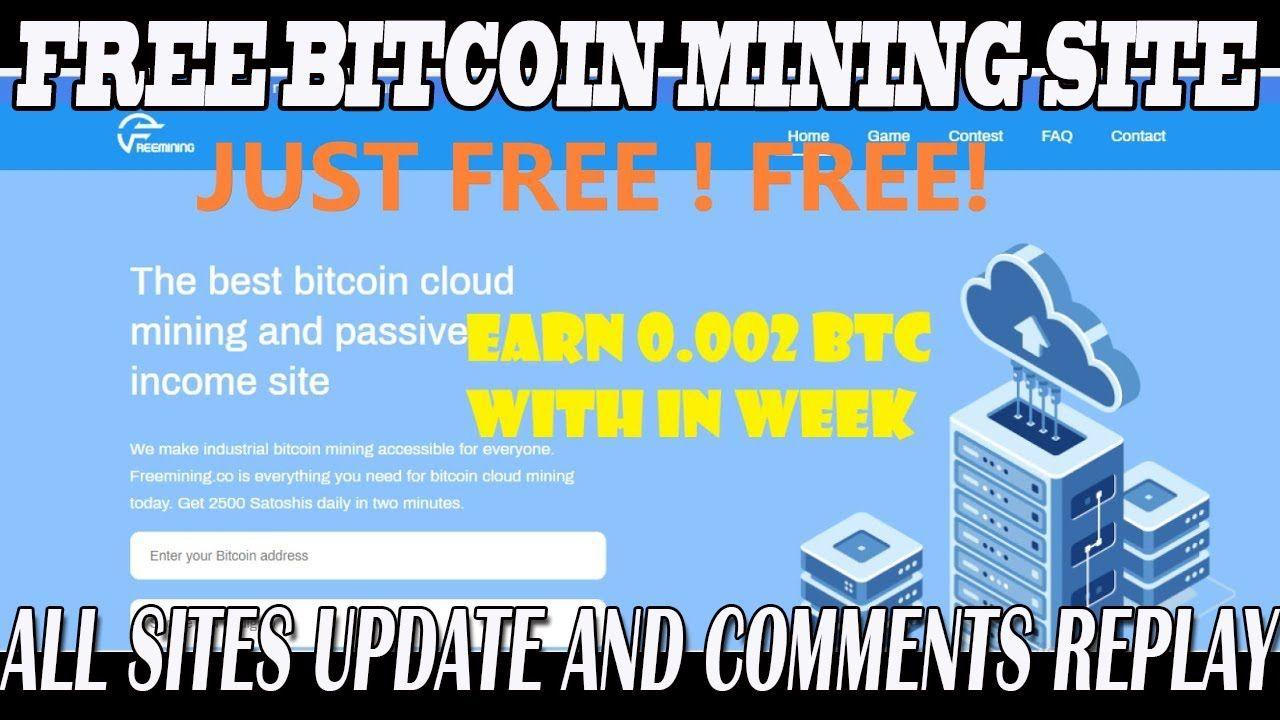 Free Bitcoin Mining Site Freemining Co Best Cloud Mining Site In 2020 Free Bitcoin Mining Cloud Mining Bitcoin