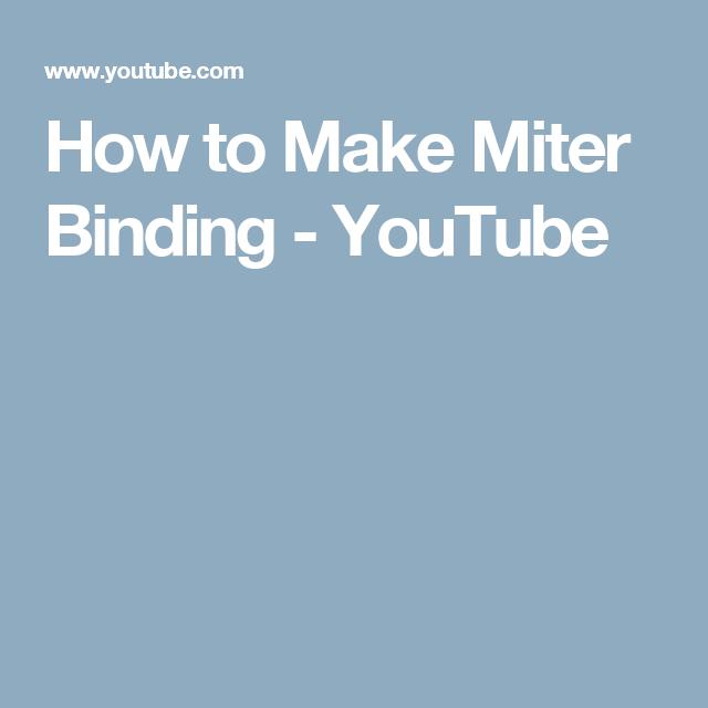How to Make Miter Binding - YouTube