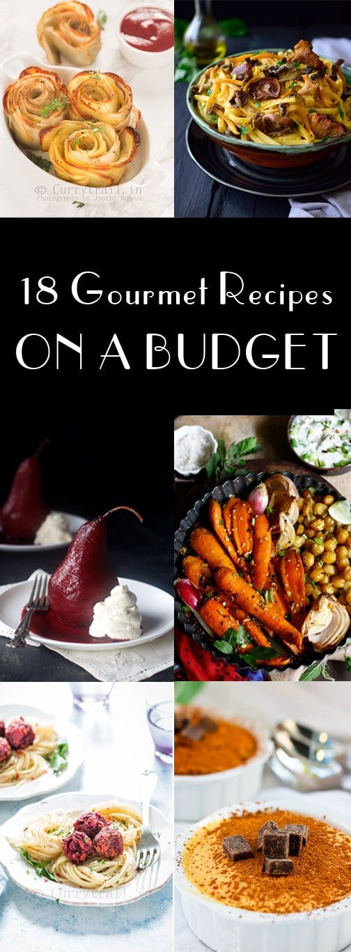 Gourmet Recipes on a BUDGET - Champagne Tastes