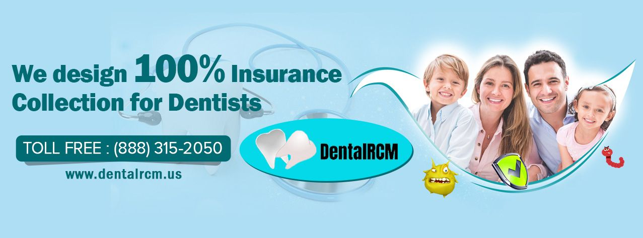 Dental Rcm Provides Dental Insurance Credentialing Services At The