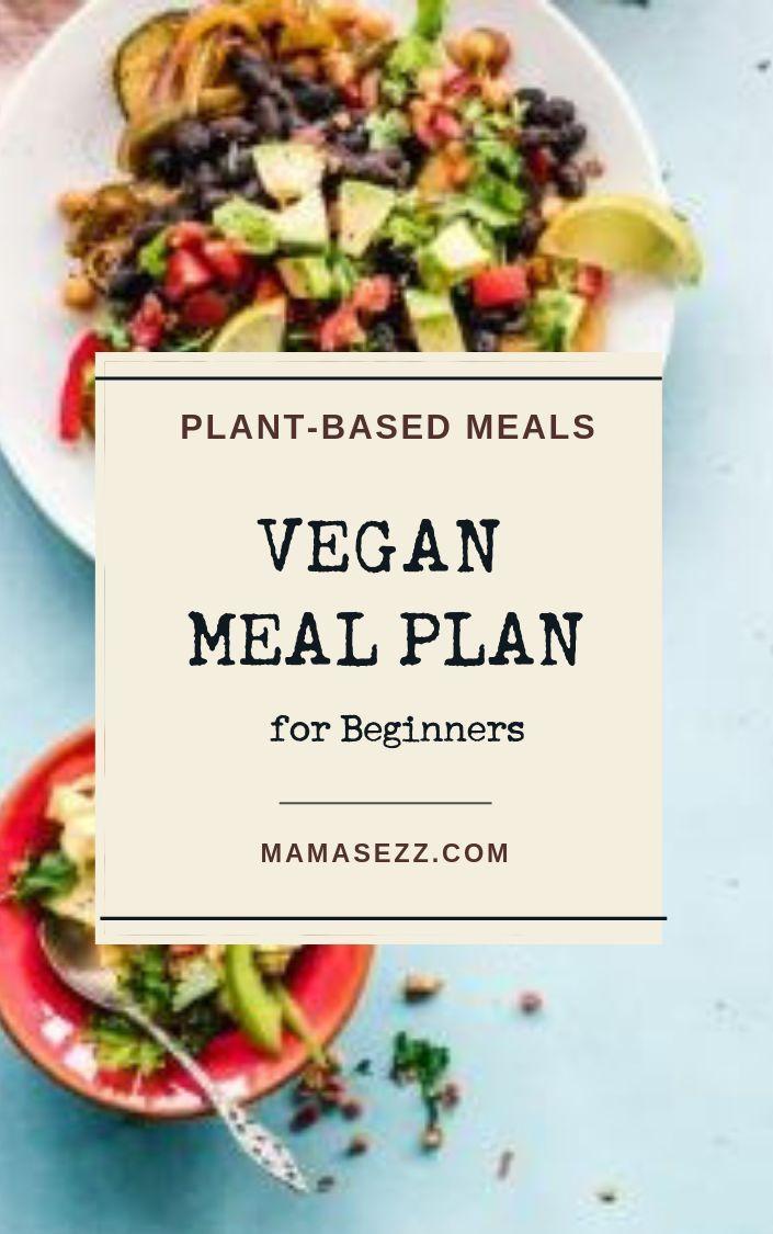 WFPB Vegan Meal Plan For Beginners #vegan #plantbased