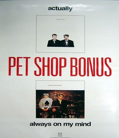 Pet Shop Boys Actually Always On My Mind Us Promo Poster Pet Shop Boys Pet Shop Dog Thoughts