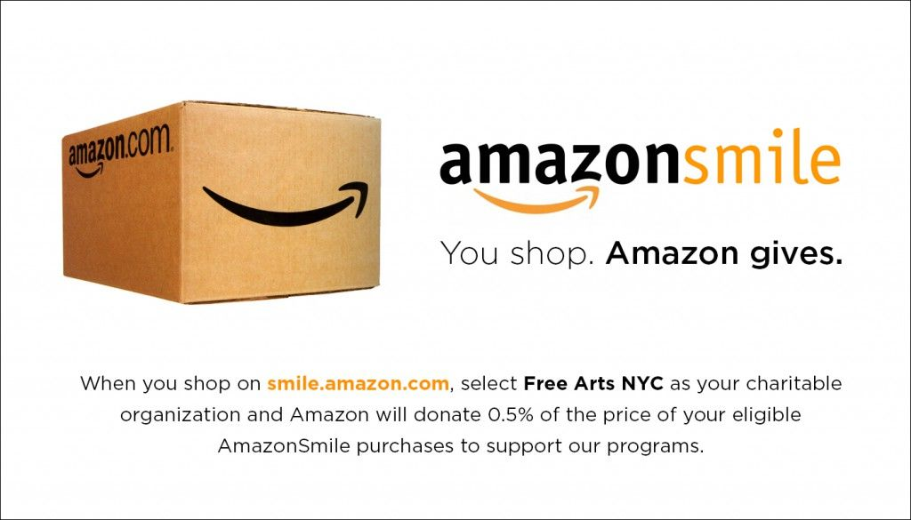 Be Sure To Support Free Arts Nyc On Amazon Smile Free Art
