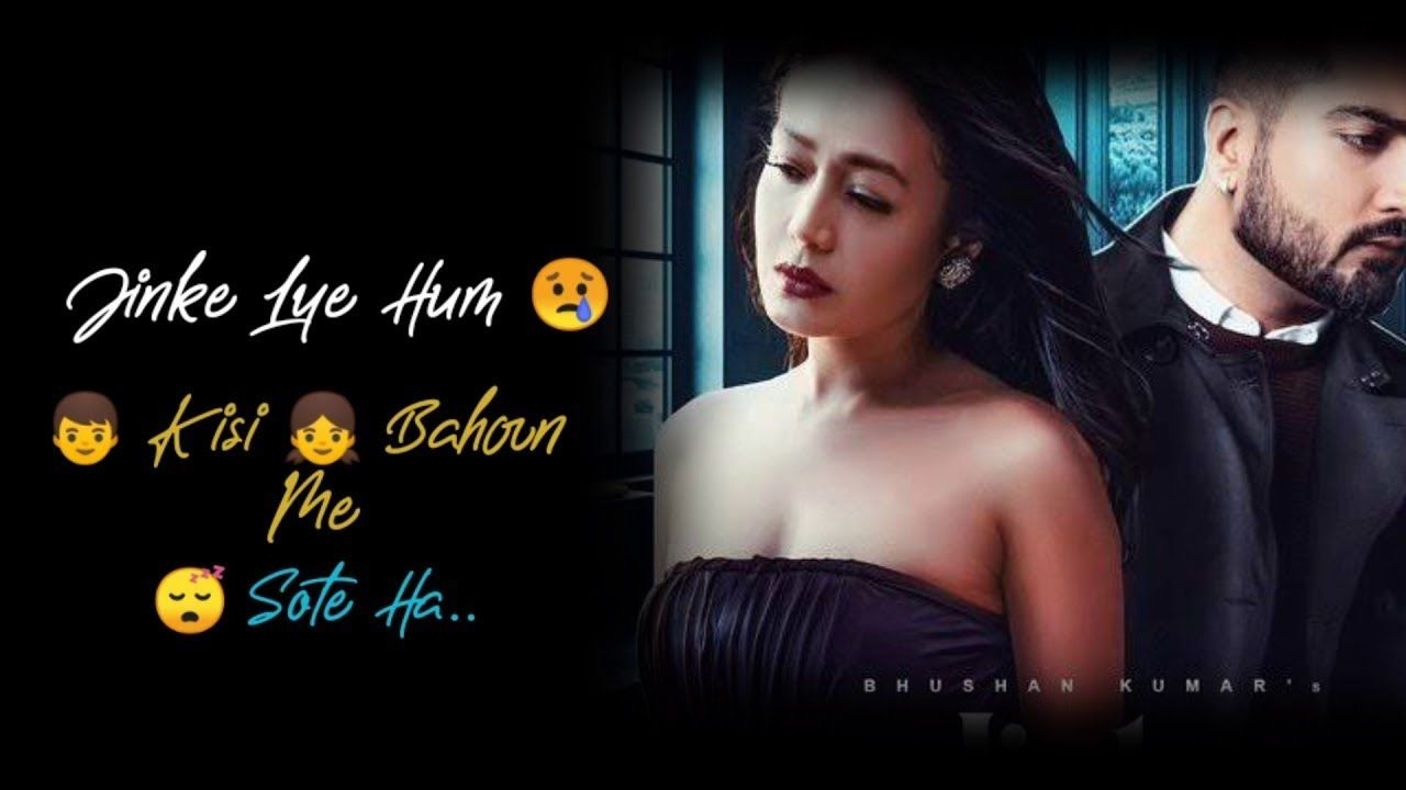 Jinke Liye Lyrics In Hindi Sung By Neha Kakkar Lyrics Written By Jaani Music Created By B Praak Jinke Liye Song Lyri In 2020 Neha Kakkar Latest Music Videos Lyrics