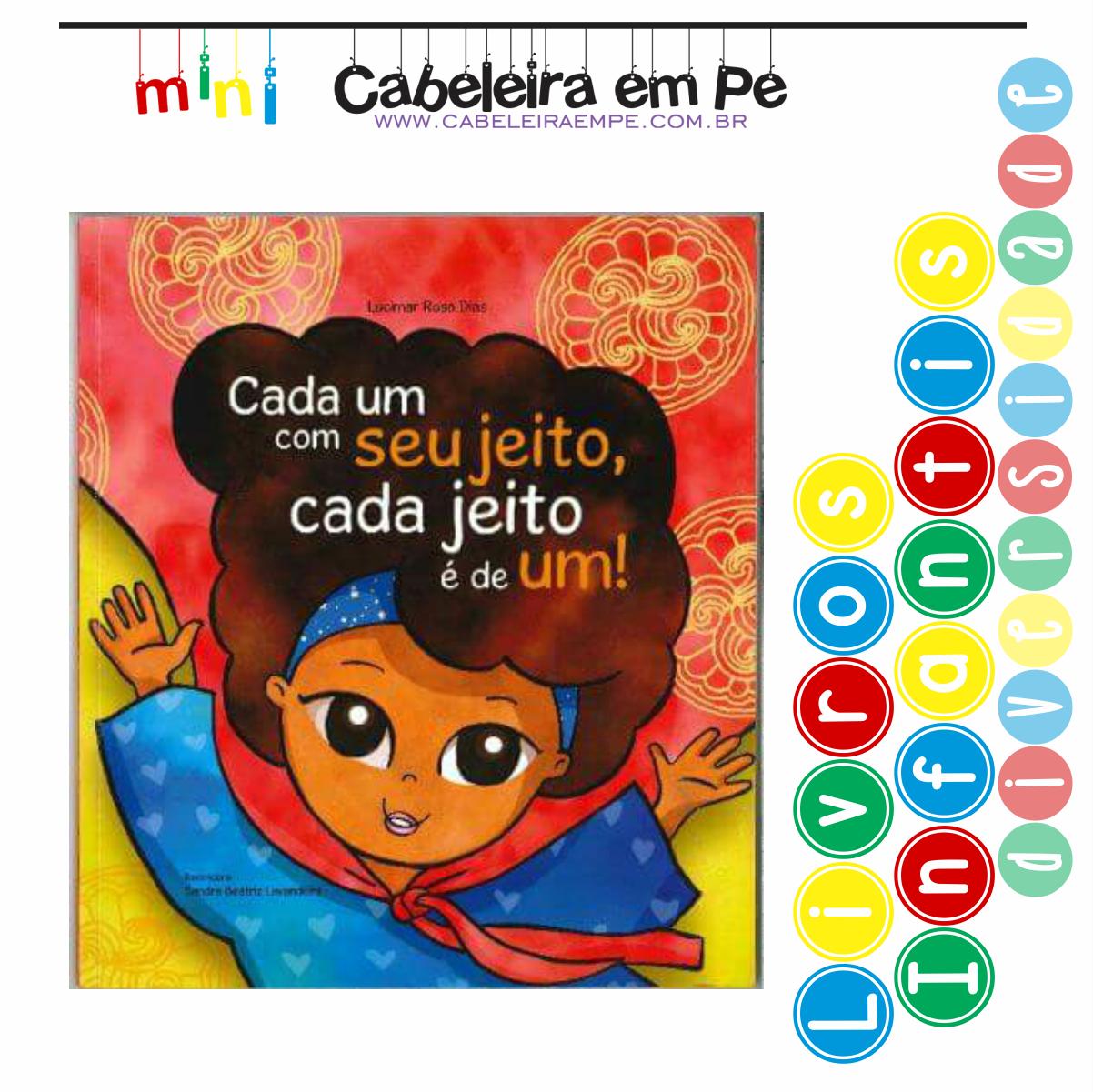Livro infantil cabelo cacheado e diversidade - Título - Cada um do seu  jeito cada jeito 7a1cf401a8f3e