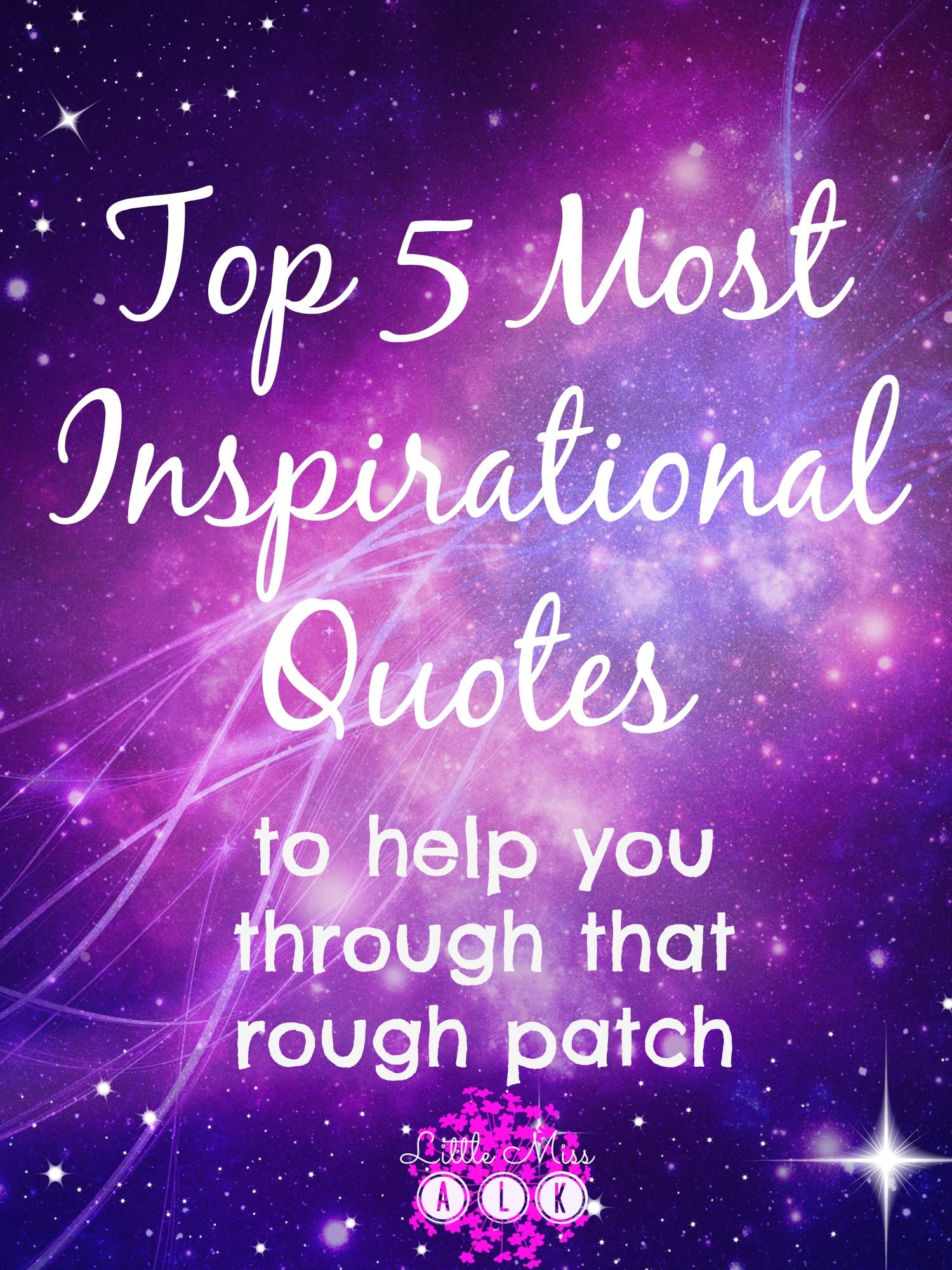 Top 5 Most Inspirational Quotes | LittleMissALK #motivational #quotes #inspiration