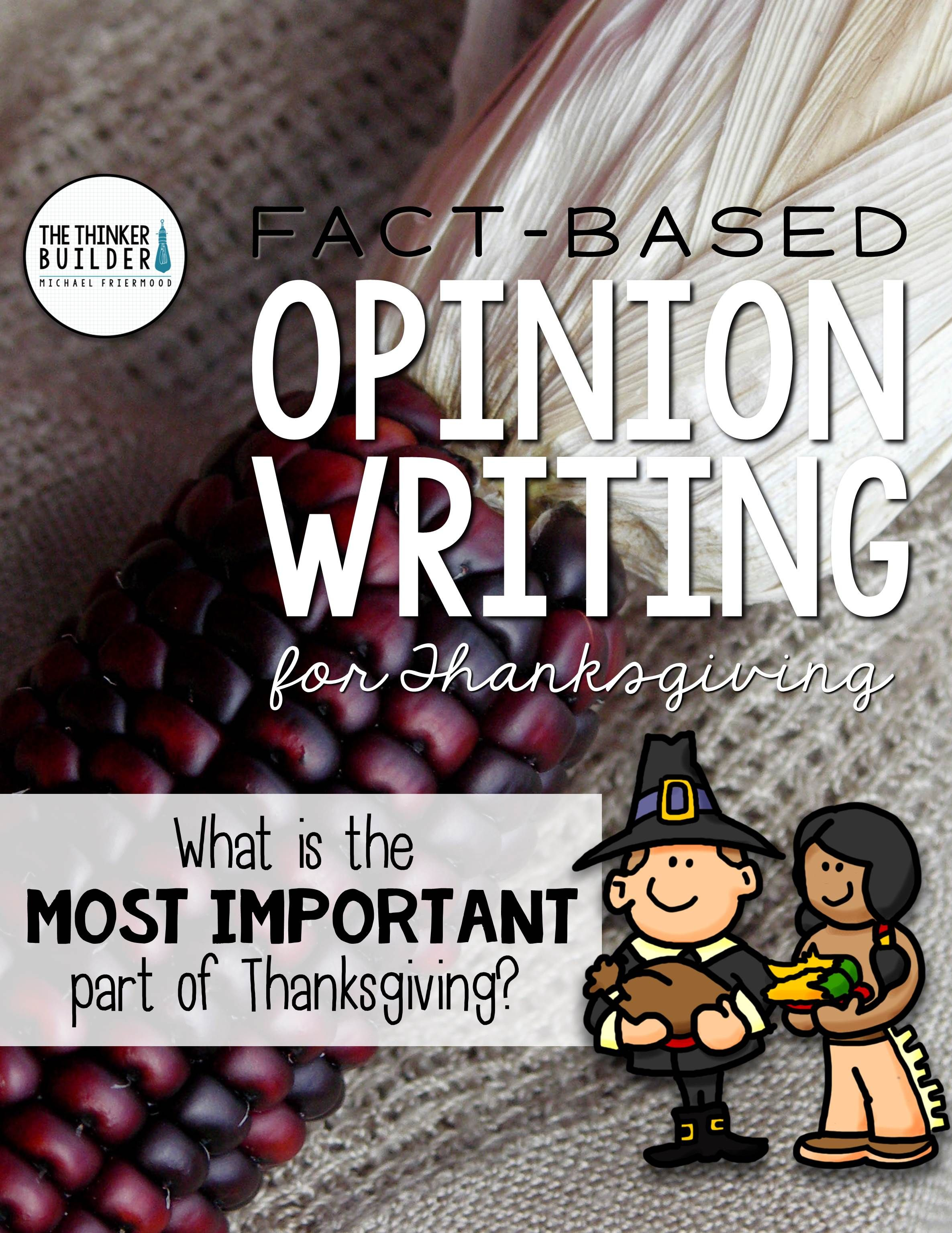 Fact Based Opinion Writing For Thanksgiving Question 2