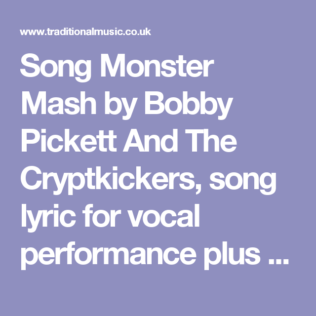 Song Monster Mash by Bobby Pickett And The Cryptkickers, song lyric ...