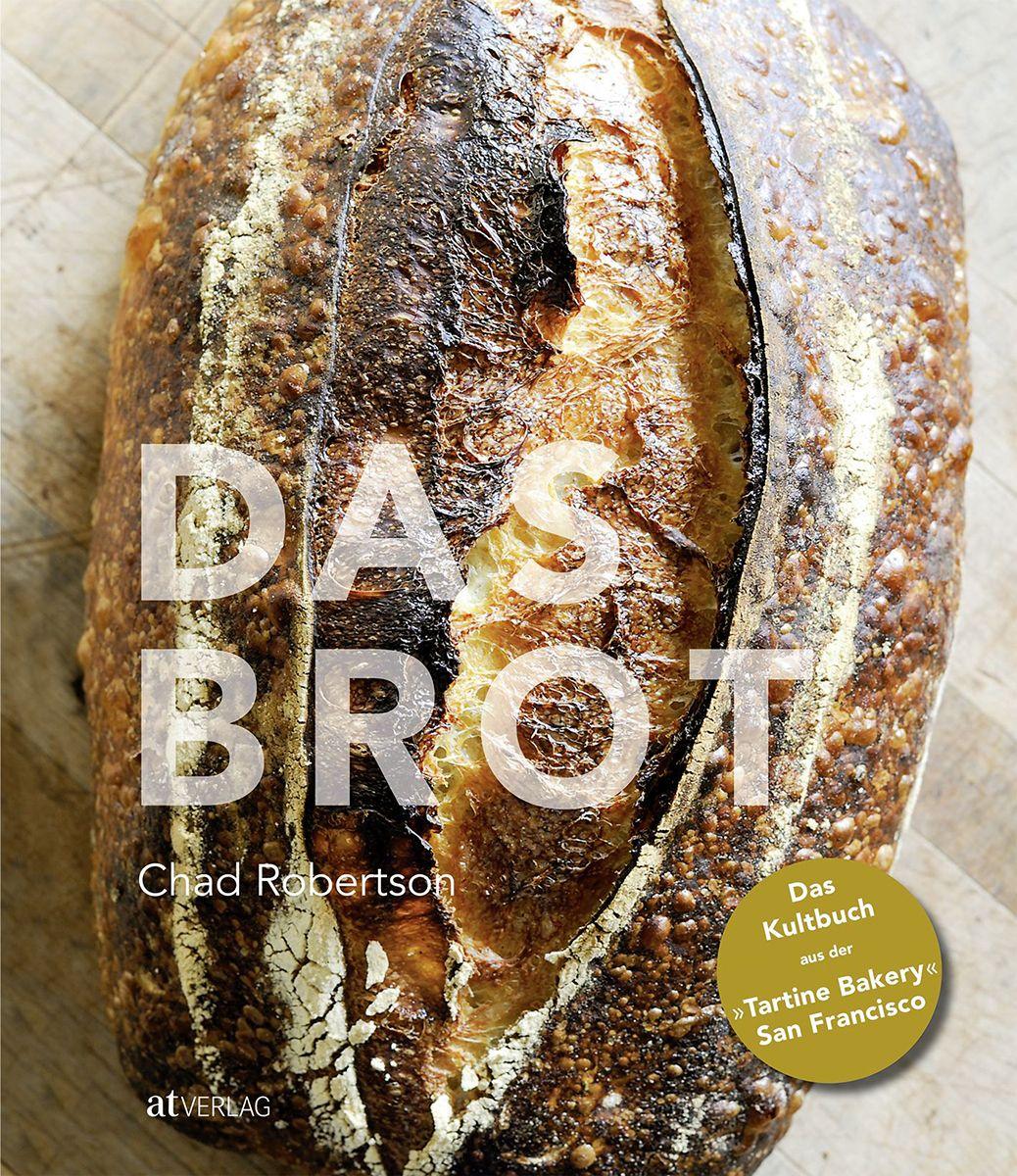 Backbuch von Chad Robertson: Das Brot | Backbuch ...  Backbuch von Ch...