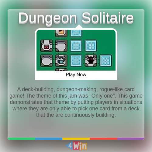 A Deck Building Dungeon Making Rogue Like Card Game The Theme Of This Jam Was Amp 034 Only One Amp 034 Thi In 2020 Solitaire Games Thinking Games Play Online