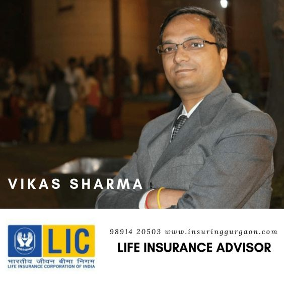 LIC Agent. Best LIC Agent. Gurgaon. Agent near me. Vikas