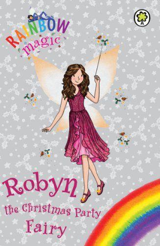 b527c4283b13 Rainbow Magic: Robyn the Christmas Party Fairy - Books @ verybestforkids.com