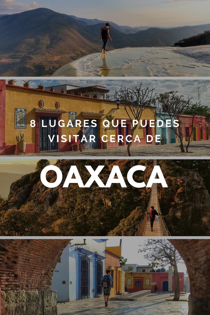8 lugares para visitar cerca de la ciudad de Oaxaca
