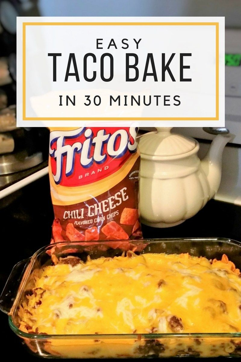 Easy Taco Bake In 30 Minutes Or Less A Bit Of Simplicity Recipe Food Easy Taco Bake Recipes