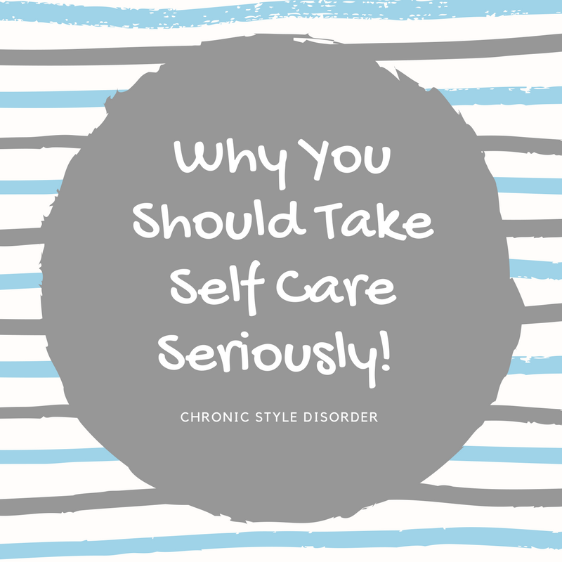 Why You Should Take Self Care Seriously (With images