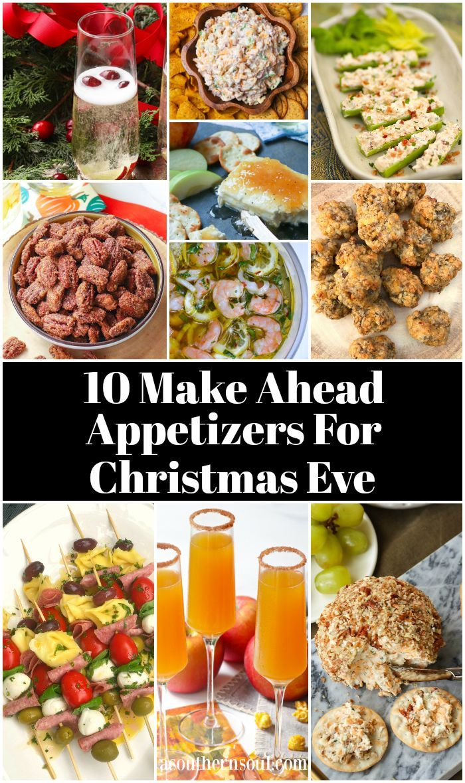 10 Make Ahead Appetizers For Christmas Eve | Make ahead ...
