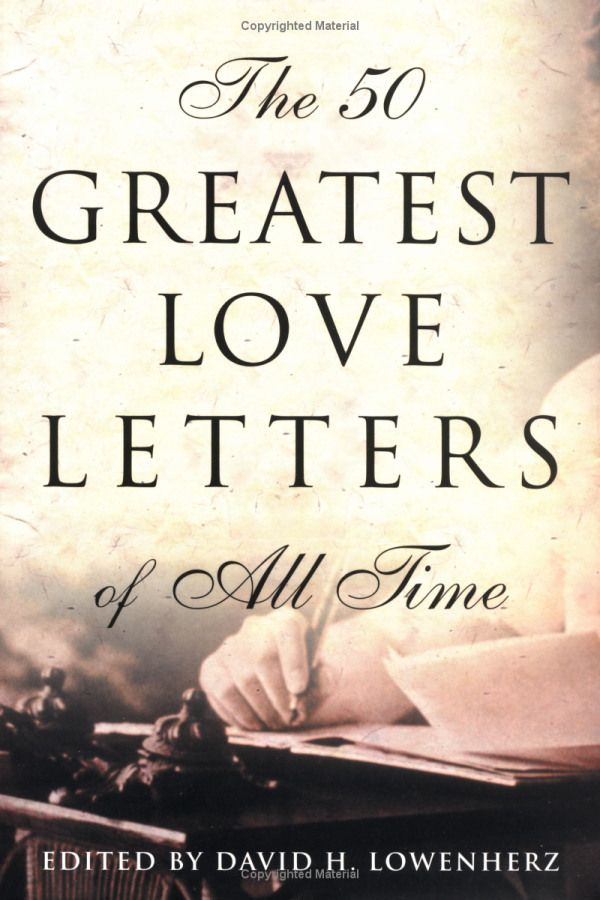 The 50 Greatest Love Letters Of All Time With Images Books