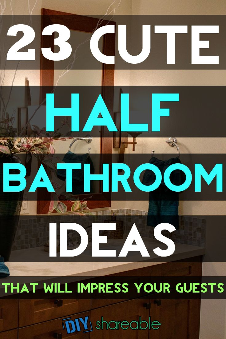 23 cute half bathroom ideas that will impress your guests for Small half bathroom ideas on a budget