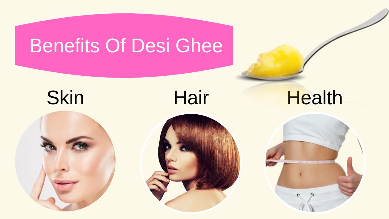 Benefits Of Ghee For Skin Hair And Health Desi Ghee Ghee Benefits Ghee