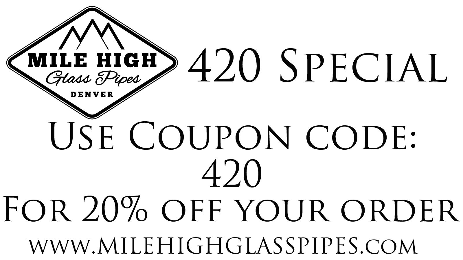 Get 20 off your entire order at mile high glass pipes now through 4 get 20 off your entire order at mile high glass pipes now through 4 fandeluxe