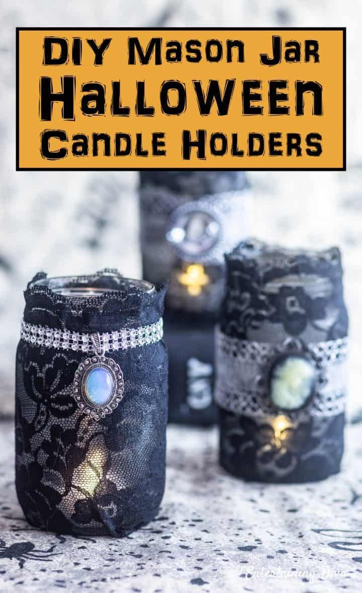 Gorgeous, gothic DIY Halloween candle holders made with mason jars and black lace. I love how classy they look even though they are really cheap to make! They'll be perfect for my indoor Halloween party decorations. #halloweenobsession #halloweencandles #gothic #masonjars #blacklace #diyhalloween