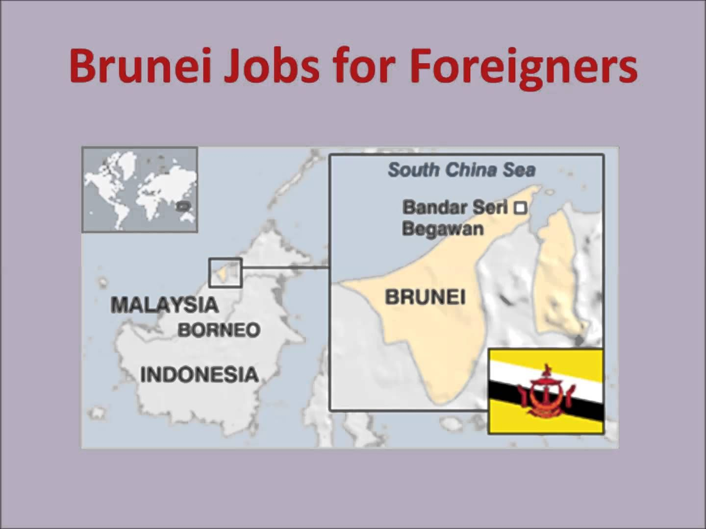 Brunei Jobs and Employment for Foreigners at http://entrepreneur