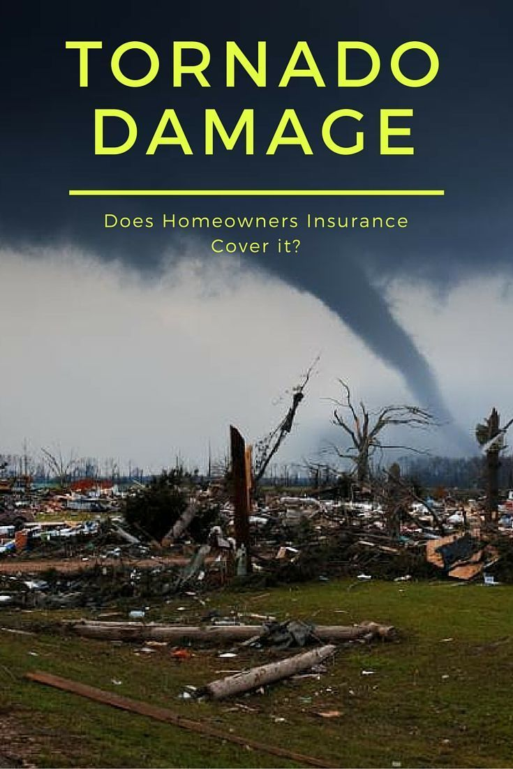 Does homeowners insurance cover tornado damagecover